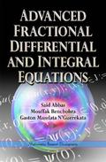 Advanced Fractional Differential and Integral Equations
