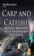 Carp and Catfish : Biology, Behavior, and Conservation Strategies