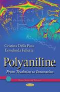 Polyaniline : From Tradition to Innovation