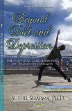 Beyond Diet and Depression, Volume 1 : Basic Knowledge, Clinical Symptoms and Treatment of D...