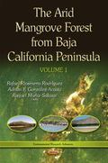 Arid Mangrove Forest from Baja California Peninsula Volume 1