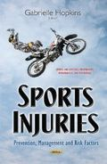 Sports Injuries : Prevention, Management and Risk Factors