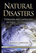 Typhoons and Landslides : Risk Prediction, Crisis Management and Environmental Impacts