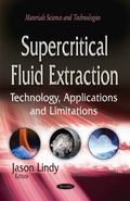 Supercritical Fluid Extraction : Technology, Applications and Limitations