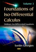 Foundations of Iso-Differential Calculus : Volume III -- Ordinary Iso-Differential Equations
