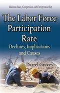 Labor Force Participation Rate : Declines, Implications and Causes