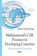 Multinational's CSR Practices in Developing Countries : An International Perspective