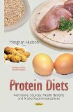 Protein Diets : Nutritional Sources, Health Benefits and Intake Recommendations