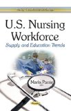 U. S. Nursing Workforce : Supply and Education Trends