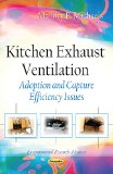 Kitchen Exhaust Ventilation : Adoption and Capture Efficiency Issues
