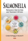 Salmonella : Prevalence, Risk Factors and Treatment Options