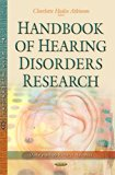 Handbook of Hearing Disorders Research