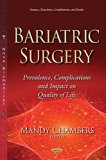 Bariatric Surgery: Prevalence, Complications and Impact on Quality of Life