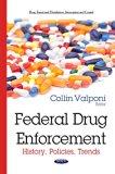 Federal Drug Enforcement: History, Policies, Trends (Drug Transit and Distribution, Intercep...