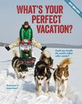 What's Your Perfect Vacation?