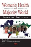 Women's Health in the Majority World: Issues and Initiatives