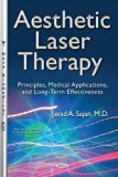 Aesthetic Laser Therapy: Principles, Medical Applications, and Long-term Effectiveness