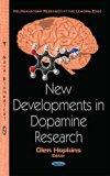 New Developments in Dopamine Research