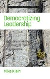 Democratizing Leadership: Counter-hegemonic Democracy in Organizations, Institutions, and Co...