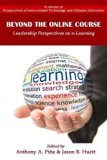 Beyond the Online Course: Leadership Perspectives on E-Learning (Hc) (Perspectives in Instru...