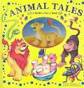 Animal Tales a Bedtime Story Book