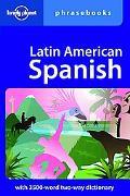Latin American Spanish Phrasebook