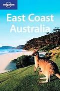 Lonely Planet East Coast Australia A Classic Overland Route