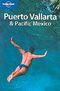 Lonely Planet Puerto Vallarta & Pacific Mexico