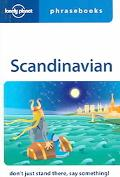 Lonely Planet Scandinavian Phrasebook Don't Just Stand There, Say Something!
