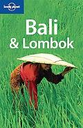Lonely Planet: Bali and Lombok