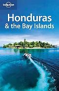 Honduras & the Bay Islands (Country Guide)