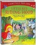 Little Red Riding Hood (Fairy Tale Pop-Ups)