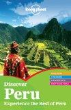 Lonely Planet Discover Peru (Full Color Country Travel Guide)