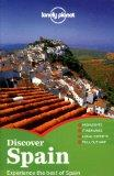 Lonely Planet Discover Spain (Full Color Country Travel Guide)