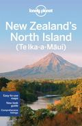 Lonely Planet New Zealand's North Island : Te Ika-a-Maui