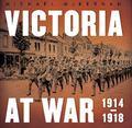 Victoria at War : 1914-1918