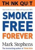 Think Quit : Smoke Free Forever
