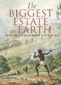 Biggest Estate on Earth : How Aborigines Made Australia