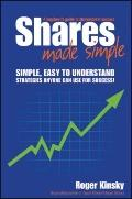Shares Made Simple : A Beginners Guide to Sharemarket Success