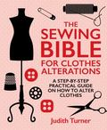 Sewing Bible for Clothing Alterations