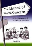 The Method of Shared Concern: A Positive Approach to Bullying in Schools