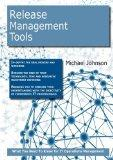 Release Management Tools: What you Need to Know For IT Operations Management