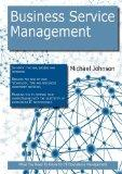 Business Service Management: What you Need to Know For IT Operations Management