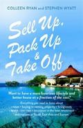 Sell up, Pack up and Take Off : How, Why and Where of Getting a New Life