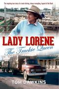 Lady Lorene : The Truckie Queen