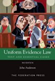 Uniform Evidence Law: Text and Essential Cases