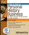 Start & Run a Personal History Business: Get Paid to Research Family Ancestry and Write Memo...