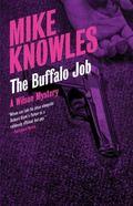 Buffalo Job : A Wilson Mystery