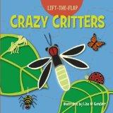 Crazy Critters (Lift-the Flap) (Big Padded Lift-The-Flap)