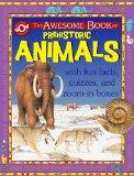 The Awesome Book of Prehistoric Animals (World of Wonder)